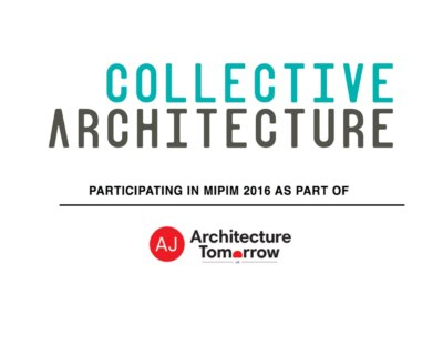 Mipim 2016 with AJ Architecture Tomorrow